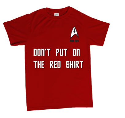 e5aa8544334 Star Trek inspired Tshirt or Hoodie dont put on the red shirt ...